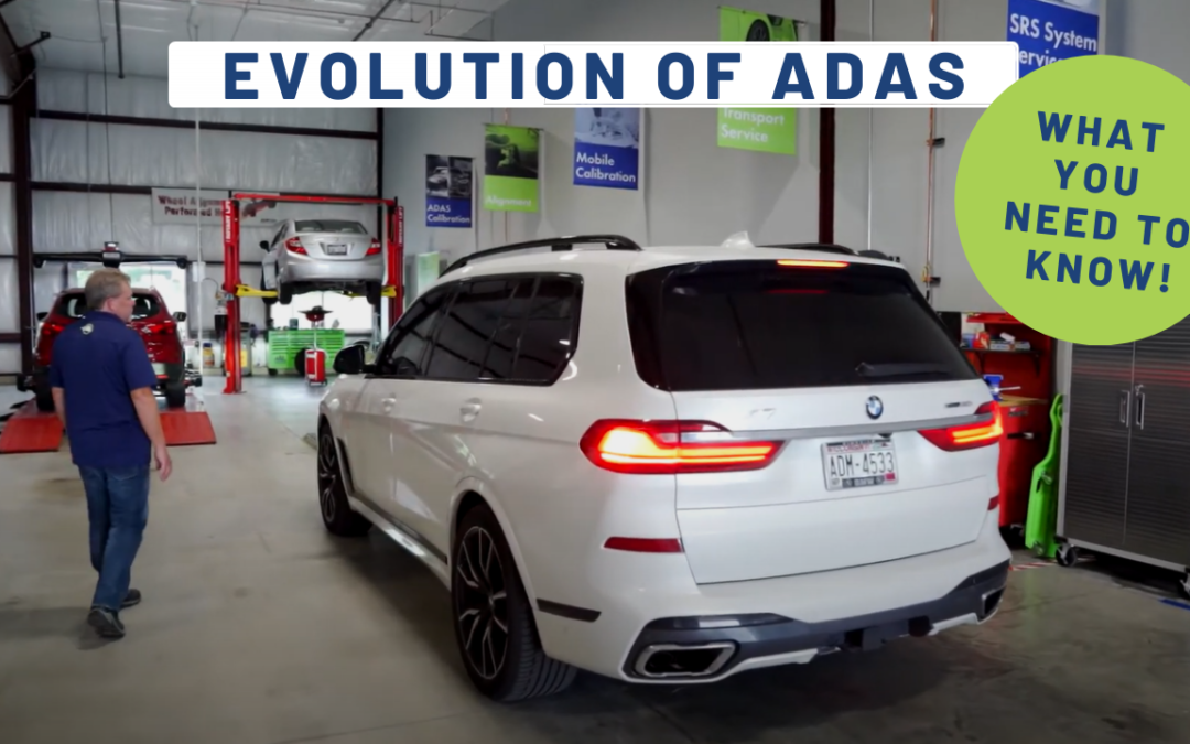 THE CONTINUING EVOLUTION OF ADAS | WHAT YOU NEED TO KNOW